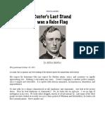 Custer's Last Stand was a False Flag