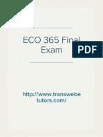 Transweb E Tutors - ECO 365 Final Exam, ECO 365 Week 5 Final Exam