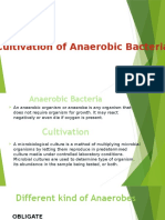 Cultivation of Anaerobic Bacteria
