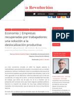 Economía _ Empresas Recuperadas Por Trabajadores_ Una Solución a La Deslocalización Productiva - Nueva Revolución