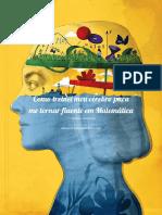 Como Treinei Meu Cerebro Para Me Tornar Fluente Em Matematica