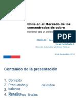 Chile en El Mercado de Concentrados de Cobre. J Cantallopts