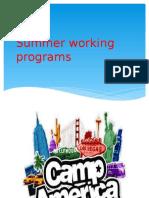 Summer Working Programs