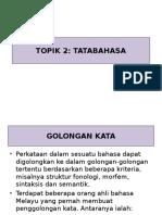 TOPIK 2 TATABAHASA