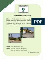 Metodología de diagnóstico para evaluar la gestión integrada en las disciplinas Calidad, Inocuidad de los Alimentos, Medio Ambiente, Seguridad y Salud del Trabajo y Control Interno en la Empresa Agropecuaria Militar Oeste de La Habana