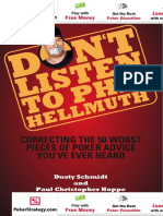 Dusty Schmidt -Don't Listen to Phil Hellmuth