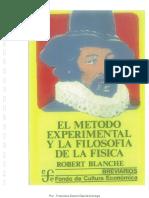 Blanche, Robert - El Método Experimental y La Filosofía de La Física