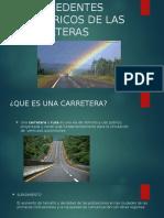 Antecedentes Historicos de Las Carreteras