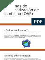 Sistemas de Automatización de La Oficina (OAS