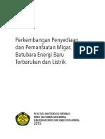 KEI-Perkembangan Penyediaan Dan Pemanfaatan Migas, Batubara, EBT Dan Listrik (Supply Demand)