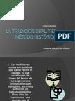 La Tradicic3b3n Oral y El Mc3a9todo Histc3b3rico