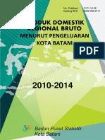 PDRB Kota Batam Menurut Penggunaaan 2014