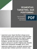 Segmentasi, Targeting, Dan Positioning
