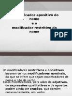 modificadorrestritivoeapositivodonome-140216104413-phpapp01.ppsx