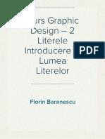 Curs Graphic Design – 2 Literele Introducere in Lumea Literelor