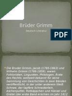 Brϋder Grimm