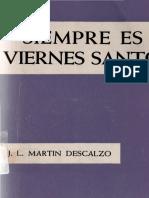 Martin Descalzo Jose Luis - Siempre Es Viernes Santo (Deleted 71eef76ae9f1cad23ce35172ac8ac16d)