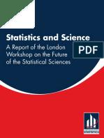Statistics&Science TheLondonWorkshopReport