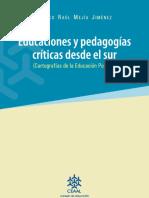 Educaciones y Pedagogías Criticas Desde El Su