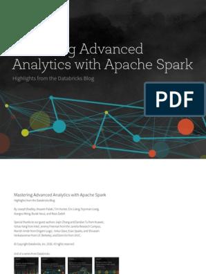 Mastering Advanced Analytics With Apache Spark | Apache