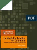 La Medicina Familiar en Colombia. Experiencia Universidad El Bosque