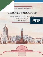 Celebrar y gobernar. Un estudio de las fiestas cívicas en Buenos Aires, 1810-1835 - Munilla Lacasa, María Lía.pdf