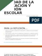 CALIDAD DE LA EDUCACIÓN Y GESTIÓN ESCOLAR.pptx