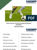Como Se Tornar Um Scout de Futebol Profissional (Sample) - 2016