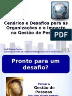 Cenários e Desafios para as Organizações e o Impacto na Gestão de Pessoas