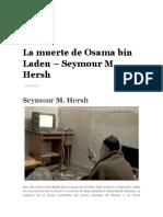 HERSH, Seymour - La Muerte de Bin Laden