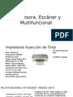 Impresora, Escáner y Multifuncional