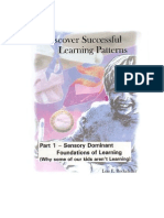 Discover Successful Learning Patterns of Non-Traditional Students, including those with Dyslexia -- Part 1