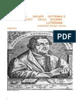 Gli sviluppi dottrinali e politici della Riforma
