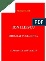Biografia secreta Ion Iliescu - Vladimir Alexe