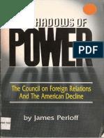 Perloff James - The Shadows of Power