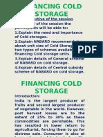 Cold Storage Scheme