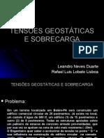 Tensões Geostáticas e Sobrecarga