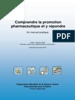 Comprendre La Promotion Pharmaceutique Et y Repondre - Un Manuel Pratique