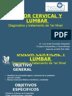 Dolor cervical y Lumbar. Dx y Tx de 1er nivel.ppt
