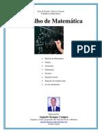 Trabaho de Matematica - História Da Matemática, Fucao Matematica, Geometria, Polinomio, Monomios, Binomios, Factores Matematicos, Equacoes Literais, Lei Do Anulamento