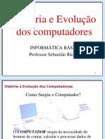 História e Evolução Do Computador