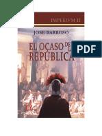 Barroso Jose - Imperivm 02 - El Ocaso de La Republica