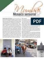 Mumbai Mosaico Sensorial