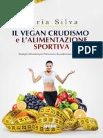 Il Vegan Crudismo E Lalimentazione Sportiva 9788868880156 947474