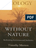 Morton, Timothy 2010 Ecology without Nature - Rethinking Environmental Aesthetics.pdf