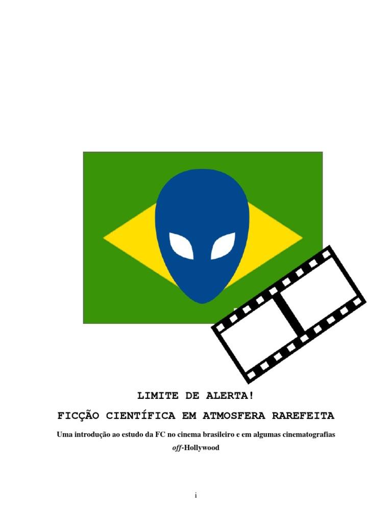 Alfredo Luiz Paes de Oliveira Suppia Limite de Alerta Ficção Científica Em  Atmosfera Rarefeita 75295c3902