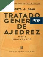 Grau Roberto Tratado General de Ajedrez Tomo 1.pdf