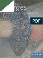 El Tamano de Mi Esperanza - Jorge Luis Borges