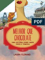 Melhor Que Chocolate - Laura Florand