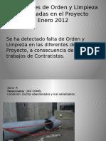 Condiciones de Orden y Limpieza diferentes Zonas del Proyecto Enero2012.pptx